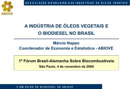 ABIOVE A Indústria de Óleos Vegetais e o Biodiesel no Brasil