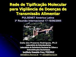Rede de Tipificação Molecular para Vigilância de Doenças de