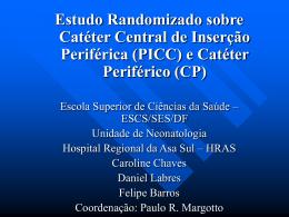 (PICC) e Catéter Periférico (CP)
