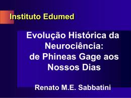 Evolução Histórida da Neurociência