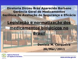 Apresentação – A Regulação Brasileira de Produtos Biológicos