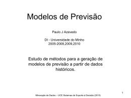 Modelos de Previsão Paulo J Azevedo DI
