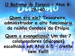 o batismo do eunuco (sobre batismos)