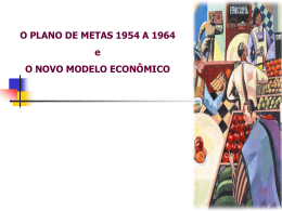 ABORDAGEM HISTORICA DA ECONOMIA BRASILEIRA