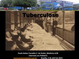 Seminário da Universidade Católica de Brasília:Tuberculose