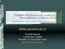 Dopplervelocimetria na avaliação da dinâmica materno fetal