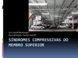 Síndromes Compressivas do Membro Superior