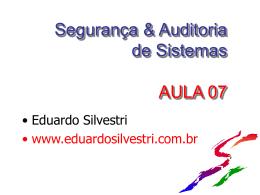 SEGSIST-Aula14 - Professor Eduardo Silvestri