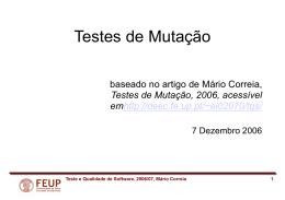 Teste e Qualidade de Software, 2006/07, Mário Correia 1