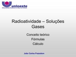 Radioatividade- soluções - gases