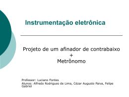 Instrumentação - Projeto Afinador + Metrônomo(1)