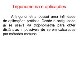 ( Aula 4 )Trigonometria e Aplicações.