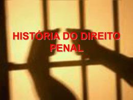 HISTÓRIA DO DIREITO PENAL Tempos primitivos