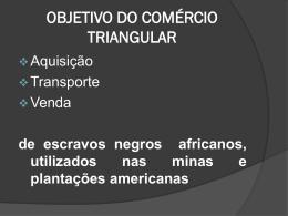 objetivo do comércio triangular