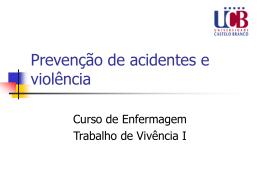 Prevenção de acidentes e violência