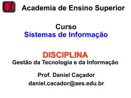 Academia de Ensino Superior Conteúdo