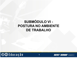 4 Slides Submodulo+6+Postura+Trabalho