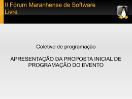 II Fórum Maranhense de Software Livre Coletivo de programação