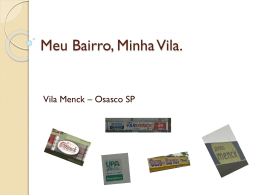 Meu Bairro, Minha Vila. - EE Dr. Aureliano Leite