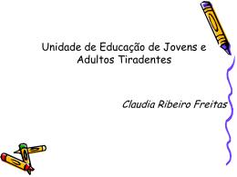 Unidade de Educação de Jovens e Adultos Tiradentes
