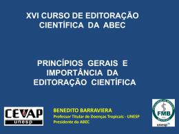 1-Princípios gerais e importância da Editoração científica.
