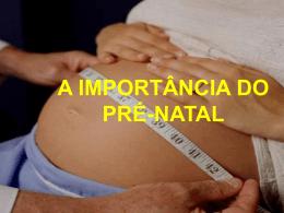 A importância do pré-natal