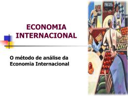 O método de analise da Economia Internacional