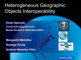 Heterogeneous Geographic Objects Interoperability