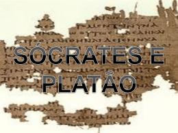 Sócrates e Platão..