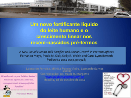 Um novo fortificante líquido do leite humano e o crescimento linear