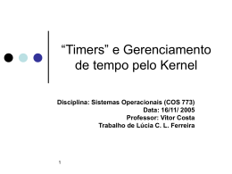 """""""Timers"""" e Gerenciamento de tempo pelo Kernel"""