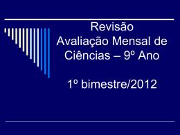 Revisão Avaliação bimestral Ciências 1º bimestre