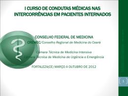 I CURSO DE CONDUTAS MÉDICAS NAS INTERCORRÊNCIAS EM