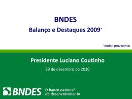 Balanço e Destaques 2009