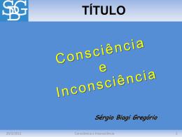 Consciência e Inconsciência