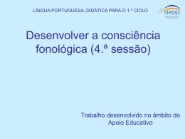 Desenvolver a consciência fonológica – 4.ª sessão