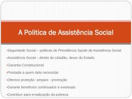 A Politica de Assistência Social