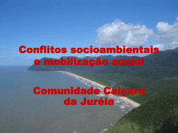 Conflitos socioambientais e mobilização social