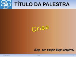 Crise - Sérgio Biagi Gregorio