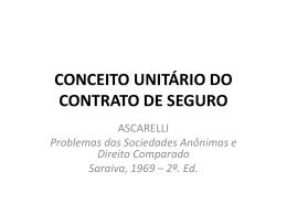 CONCEITO UNITÁRIO DO CONTRATO DE SEGURO