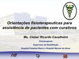 Orientações Fisioterapeuticas para Assistência de Pacientes com