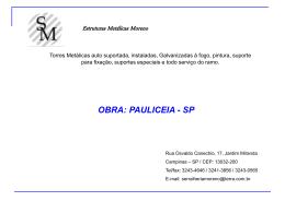 obra - pauliceia - serralheria moreno torres metálicas p