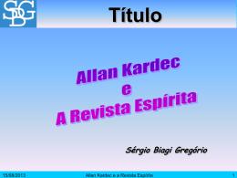 Allan Kardec e a Revista Espírita