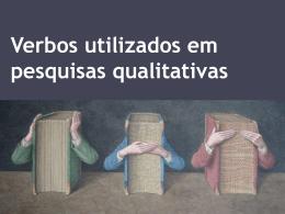 Verbos utilizados em pesquisas qualitativas