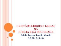Leigos e Leigas - Evangeliza Cascavel