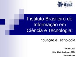 Instituto Brasileiro de Informação em Ciência e Tecnologia