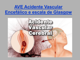 AVE Acidente Vascular Encefálico e escala de Glasgow