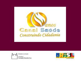 Projeto Canal Escola - RET-SUS Rede de Escolas Técnicas do SUS