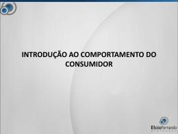 introdução ao comportamento do consumidor