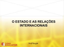 O estado e as relações internacionais